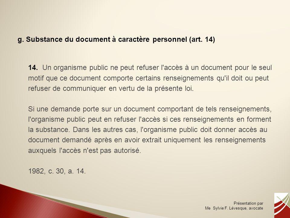 g. Substance du document à caractère personnel (art. 14)
