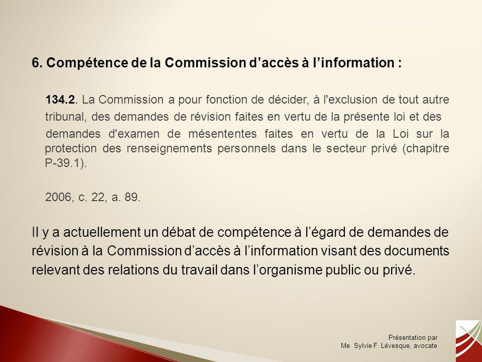 6. Compétence de la Commission d'accès à l'information :