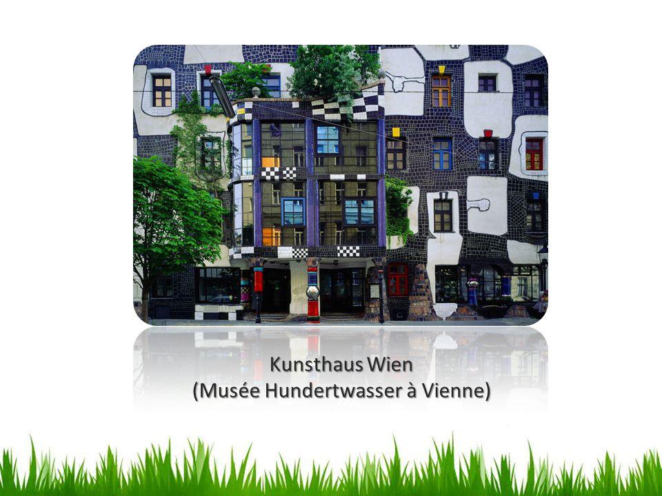 (Musée Hundertwasser à Vienne)