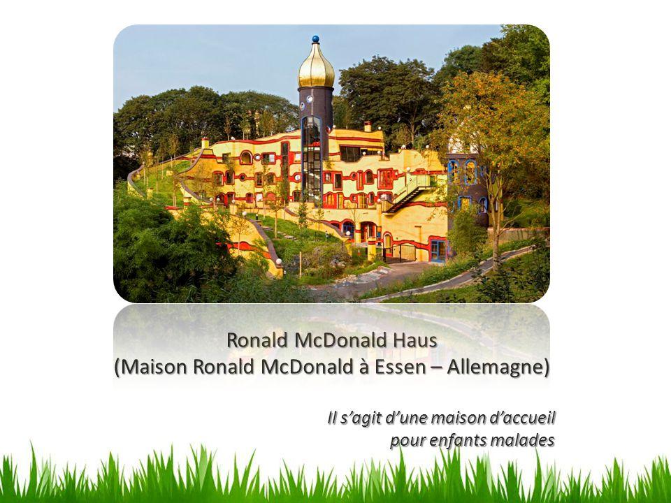 (Maison Ronald McDonald à Essen – Allemagne)