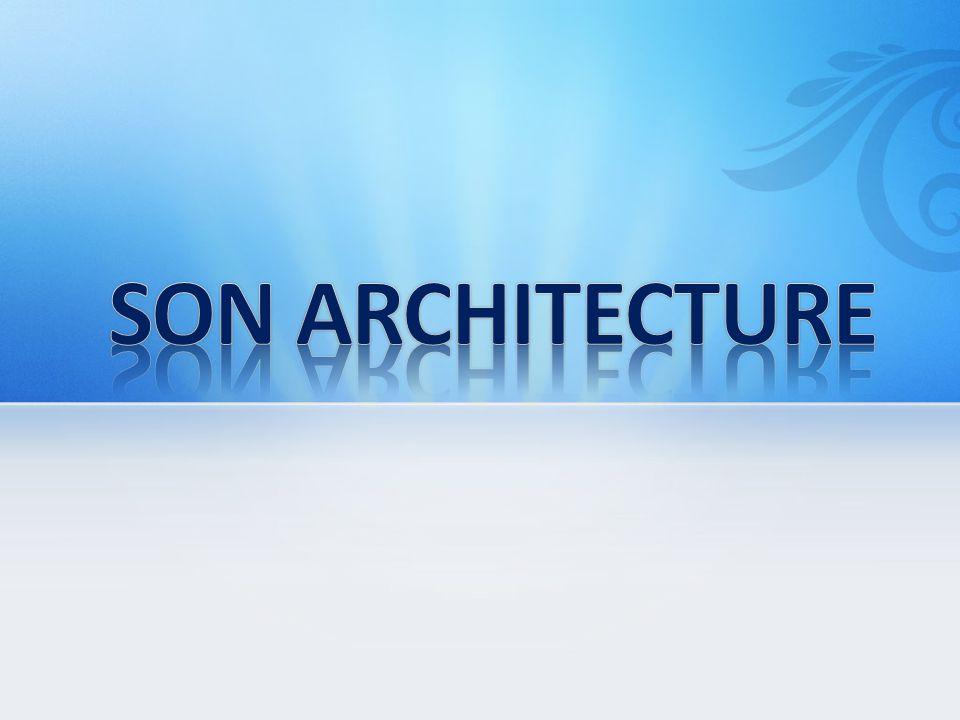SON ARCHITECTURE