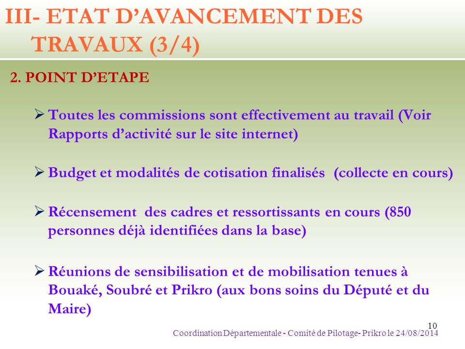 III- ETAT D'AVANCEMENT DES TRAVAUX (3/4)
