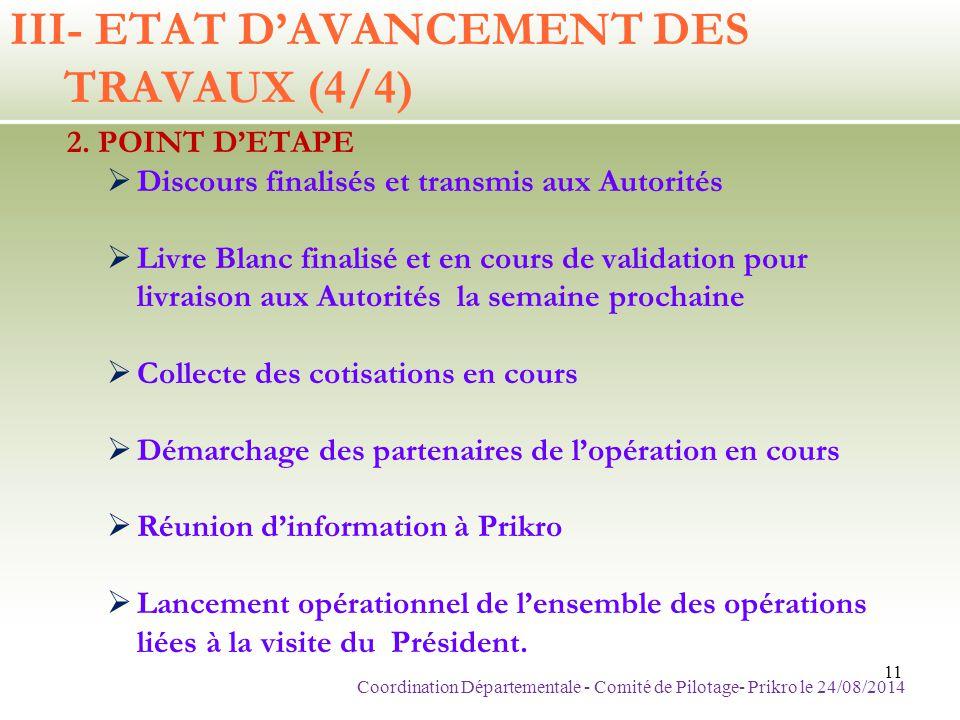 III- ETAT D'AVANCEMENT DES TRAVAUX (4/4)