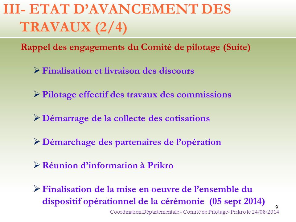 III- ETAT D'AVANCEMENT DES TRAVAUX (2/4)