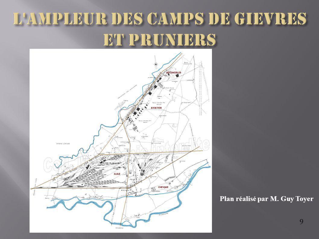 L ampleur des camps de Gievres et Pruniers