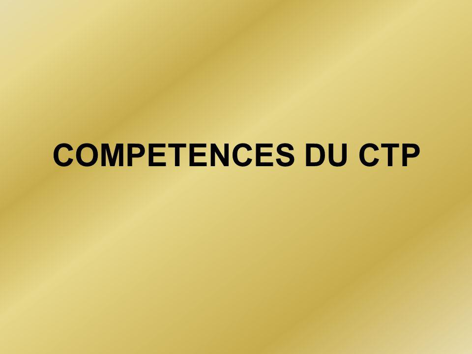 COMPETENCES DU CTP