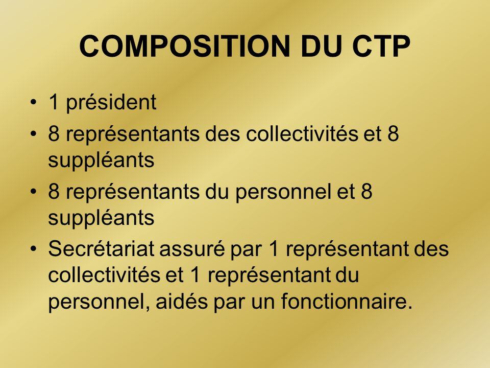COMPOSITION DU CTP 1 président