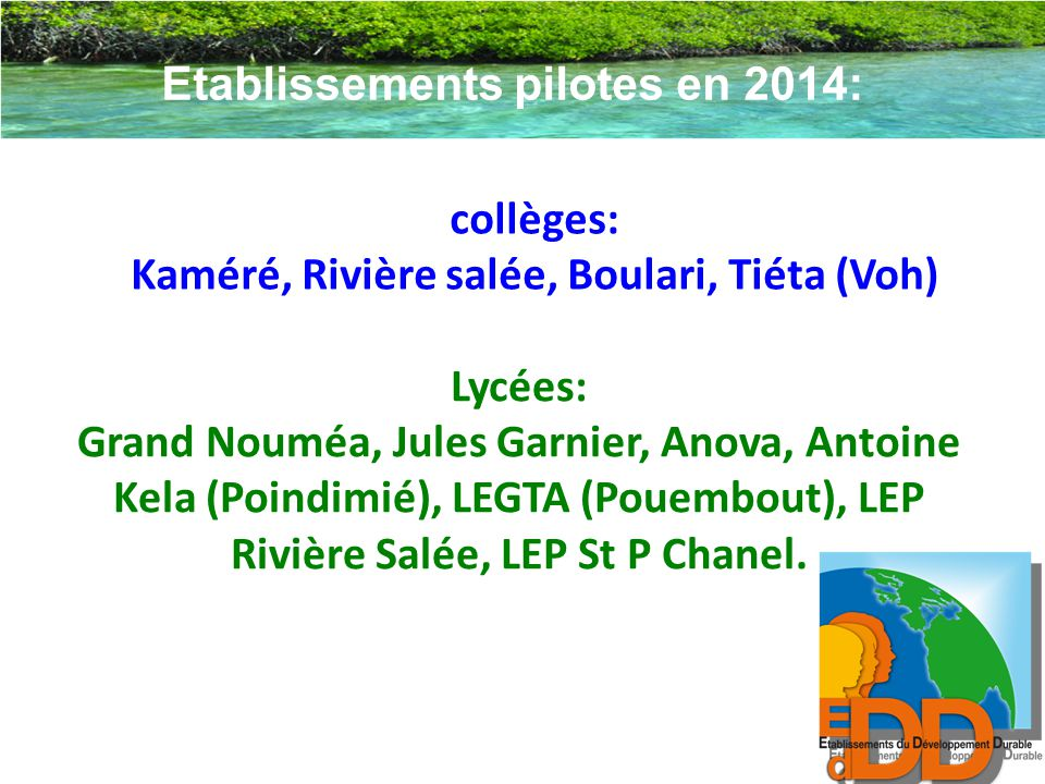 Etablissements pilotes en 2014: