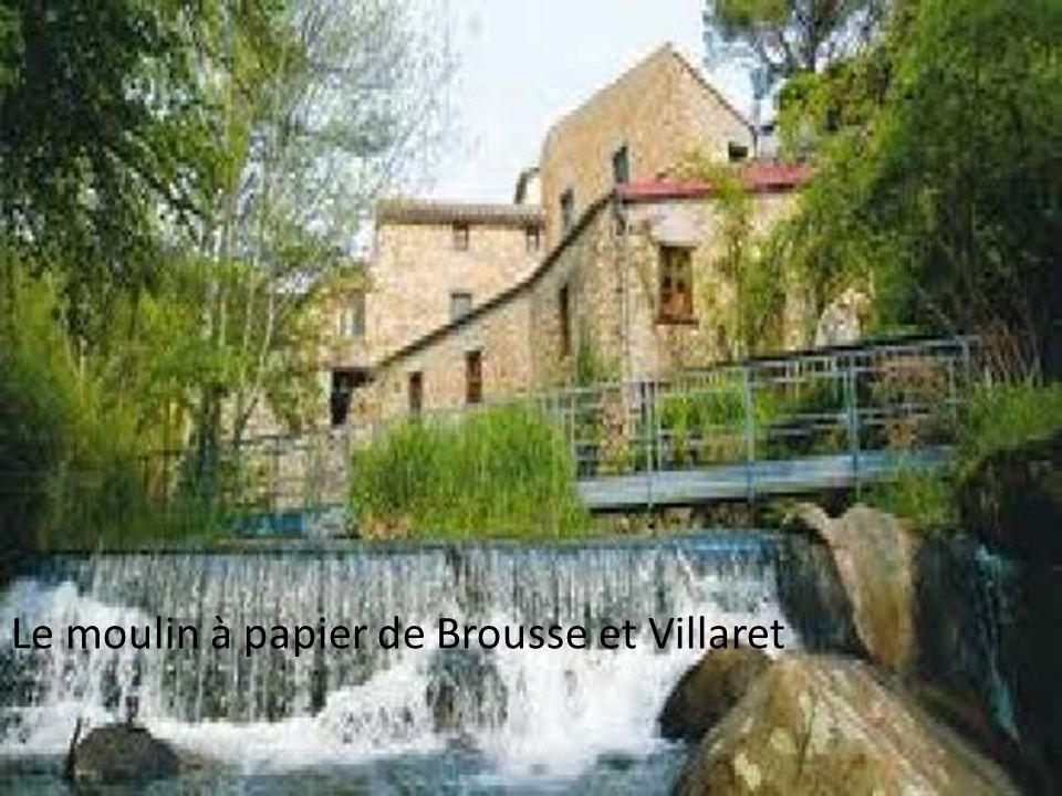 Le moulin à papier de Brousse et Villaret