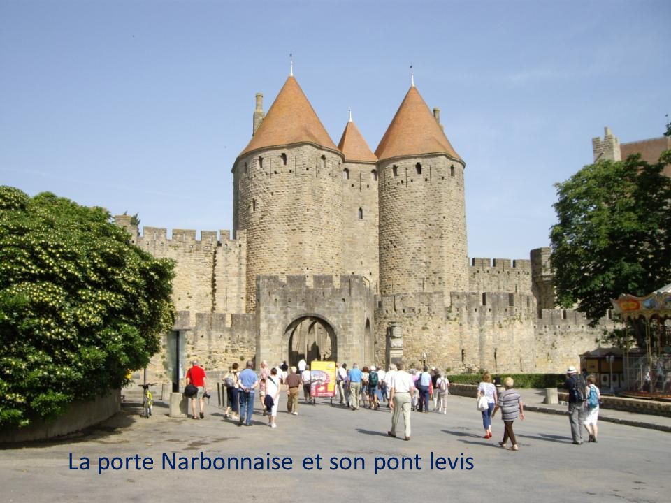 La porte Narbonnaise et son pont levis