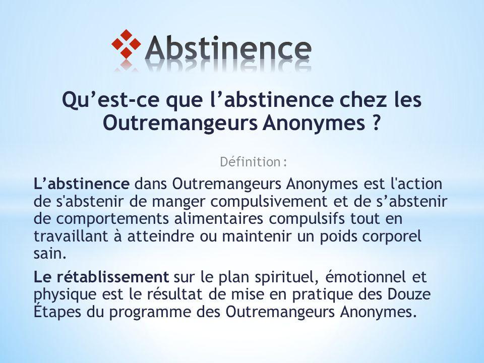 Qu est ce que l abstinence chez les outremangeurs anonymes for Qu est ce que le plan de masse