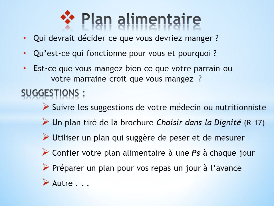 Plan alimentaire SUGGESTIONS :