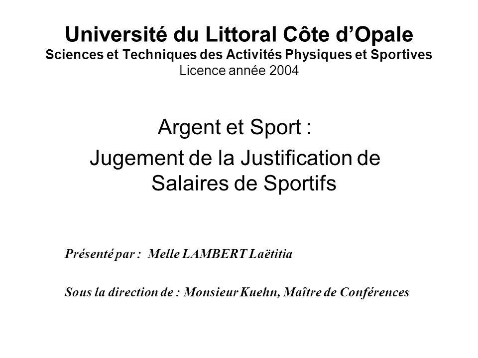 Argent et Sport : Jugement de la Justification de Salaires de Sportifs