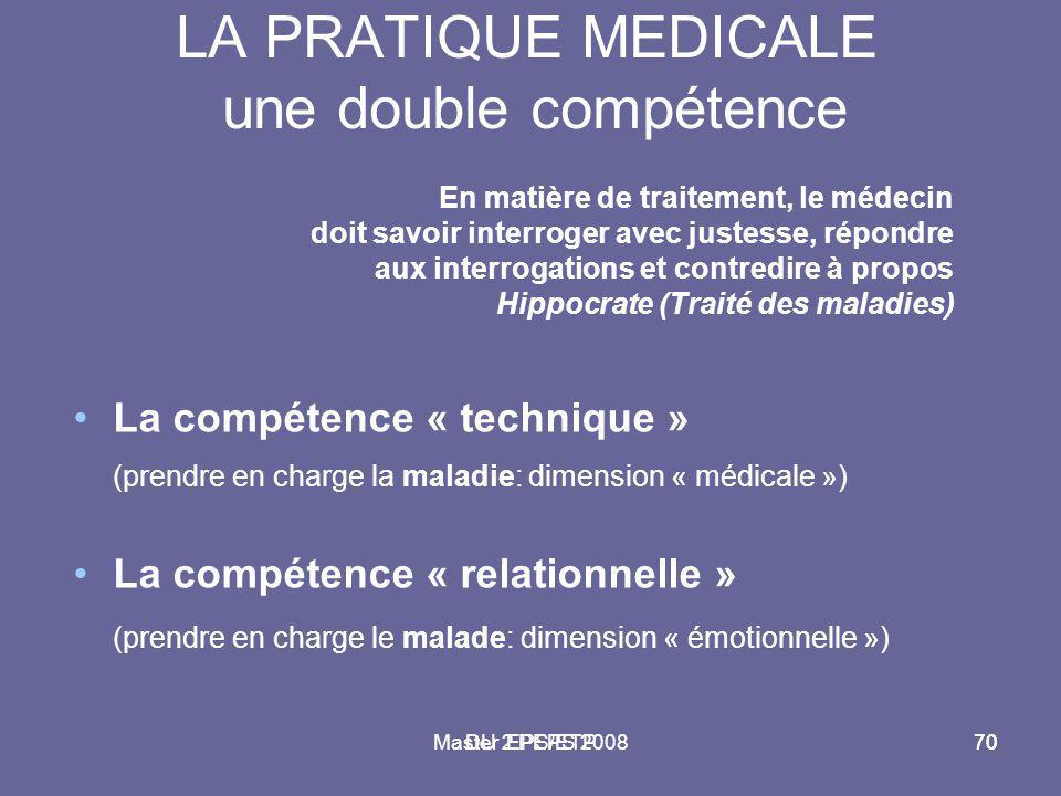 LA PRATIQUE MEDICALE une double compétence