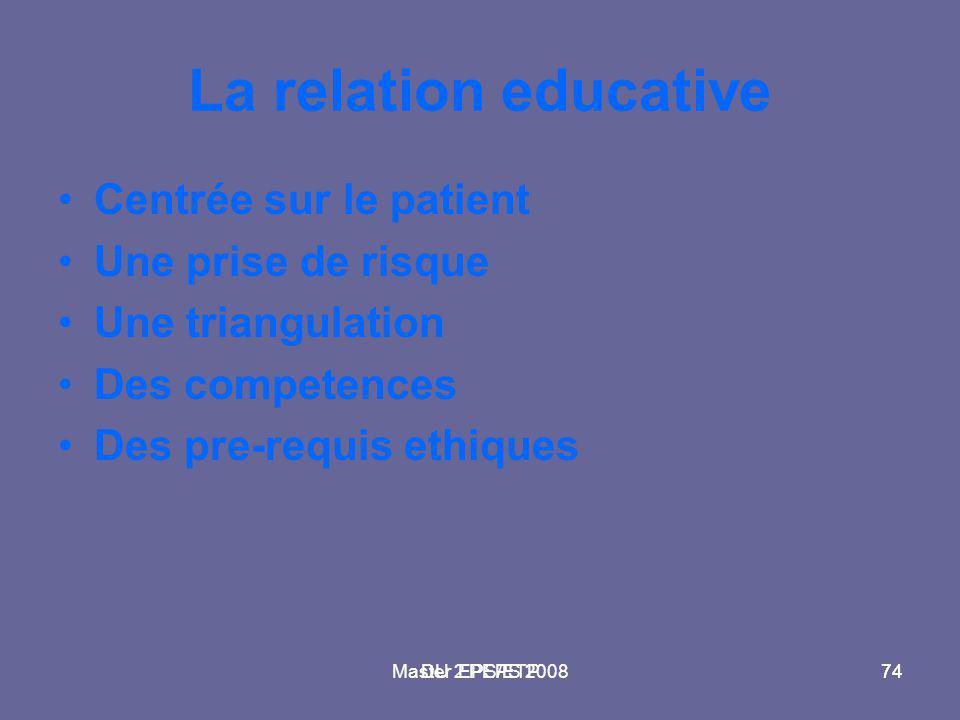 La relation educative Centrée sur le patient Une prise de risque