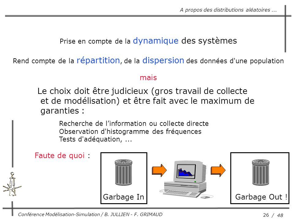 Prise en compte de la dynamique des systèmes