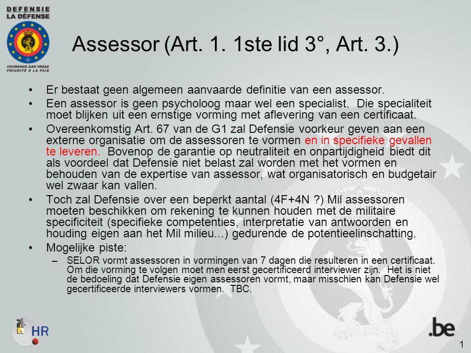 Assessor (Art. 1. 1ste lid 3°, Art. 3.)