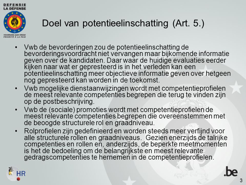 Doel van potentieelinschatting (Art. 5.)