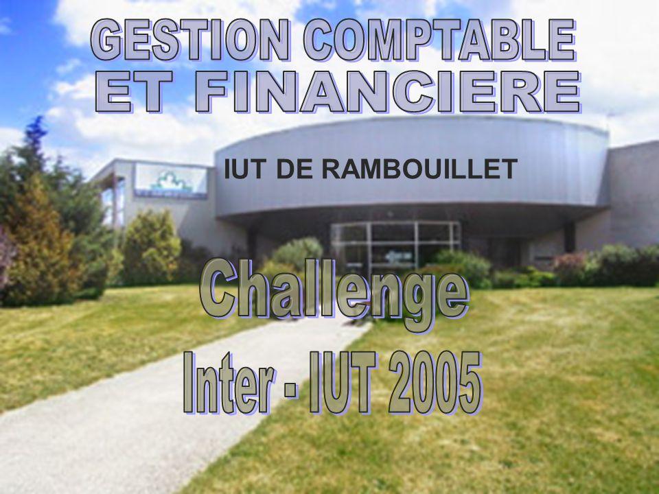 Challenge Inter - IUT 2005 GESTION COMPTABLE ET FINANCIERE