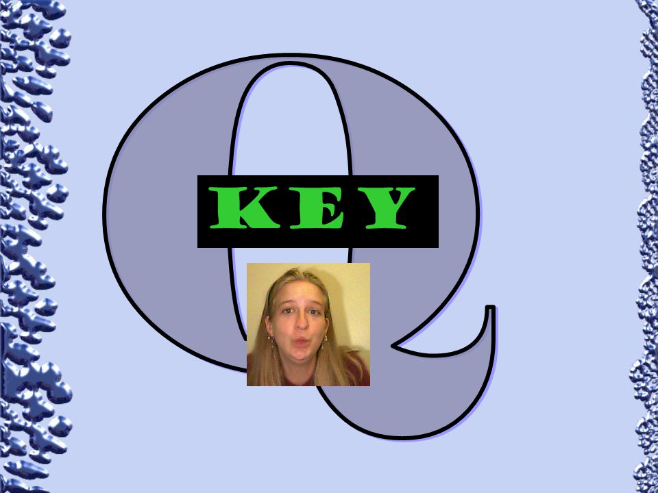 Q Key