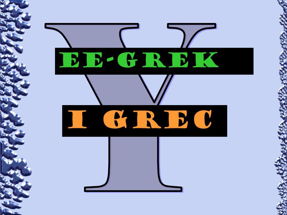 Y EE-GREk I grec