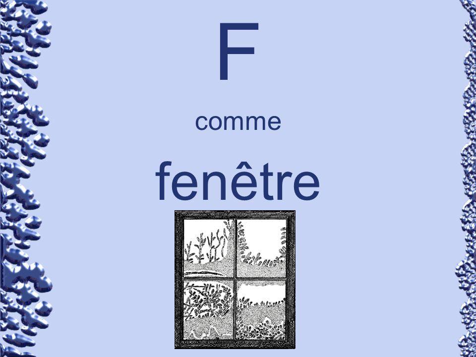 F comme fenêtre