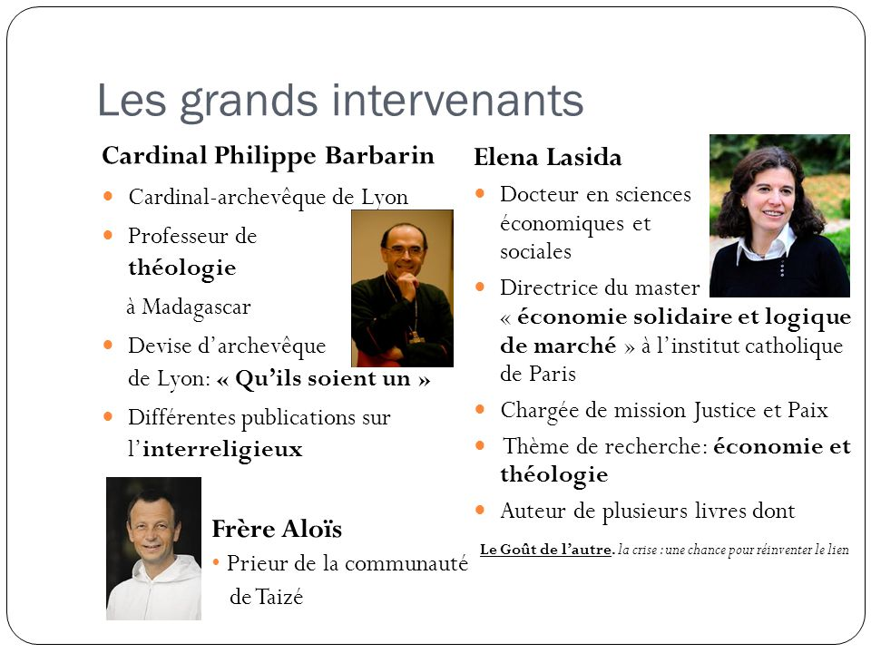 Les grands intervenants