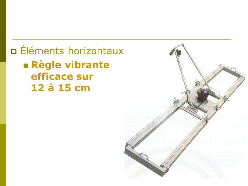 Règle vibrante efficace sur 12 à 15 cm