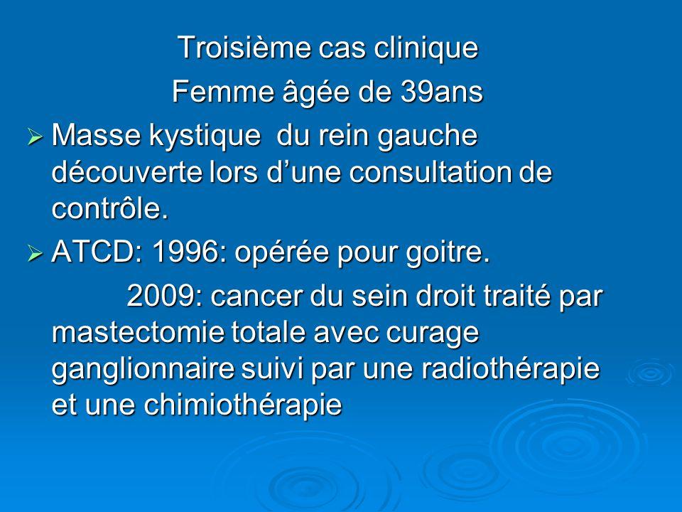 Troisième cas clinique