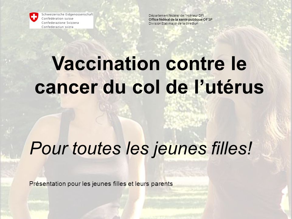 Vaccination contre le cancer du col de l'utérus