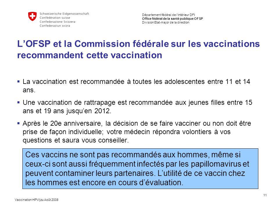 L'OFSP et la Commission fédérale sur les vaccinations recommandent cette vaccination