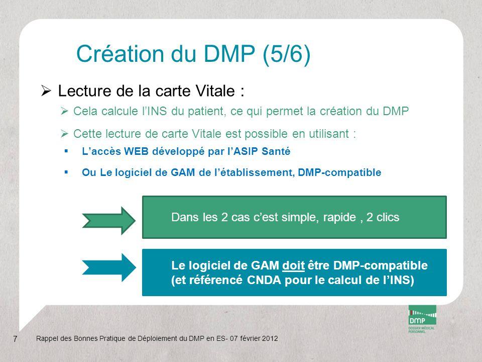 Création du DMP (5/6) Lecture de la carte Vitale :