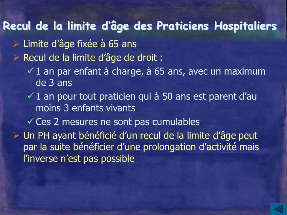 Recul de la limite d'âge des Praticiens Hospitaliers