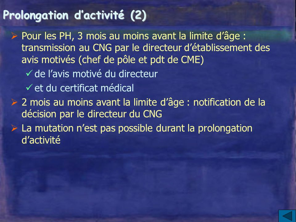 Prolongation d'activité (2)