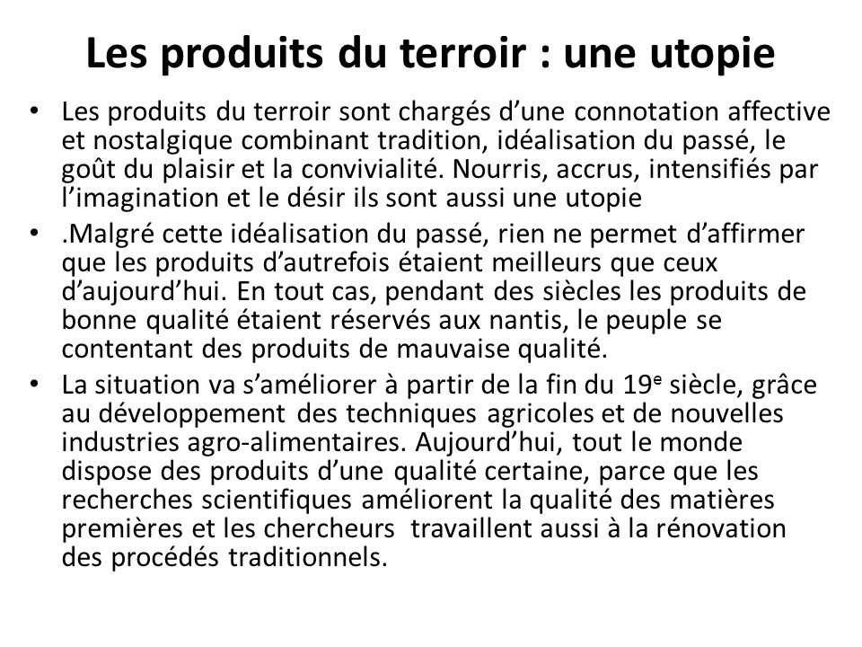 Les produits du terroir : une utopie