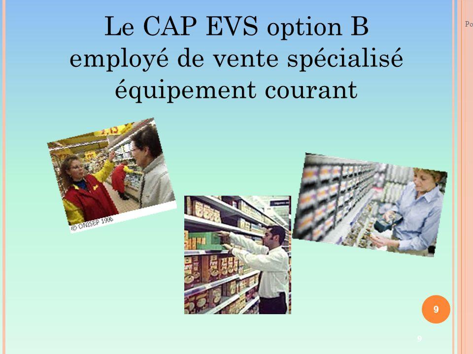 Le CAP EVS option B employé de vente spécialisé équipement courant