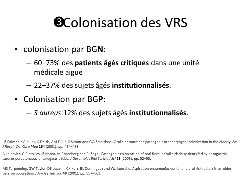 Colonisation des VRS colonisation par BGN: Colonisation par BGP: