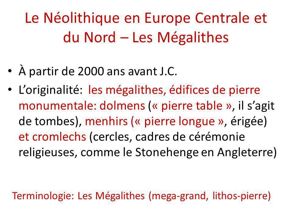 Le Néolithique en Europe Centrale et du Nord – Les Mégalithes
