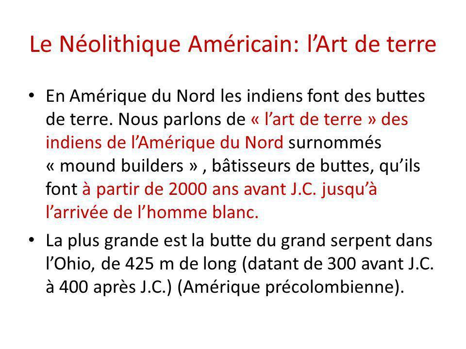 Le Néolithique Américain: l'Art de terre