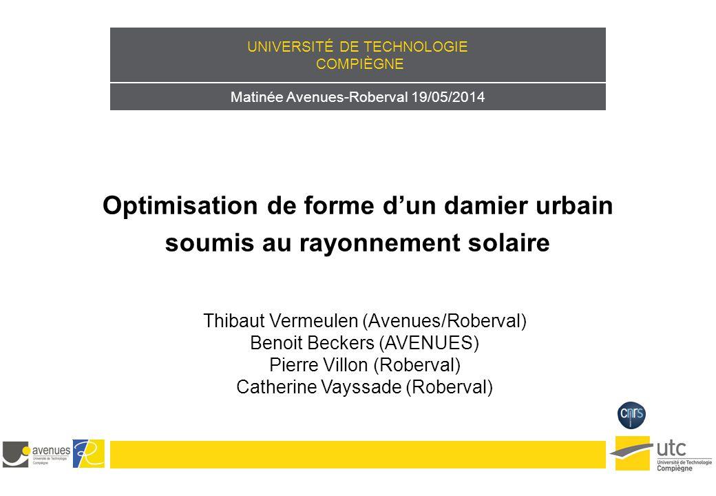 Optimisation de forme d'un damier urbain soumis au rayonnement solaire