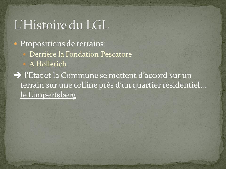 L'Histoire du LGL Propositions de terrains: