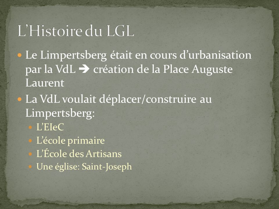 L'Histoire du LGL Le Limpertsberg était en cours d'urbanisation par la VdL  création de la Place Auguste Laurent.