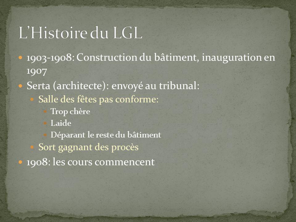 L'Histoire du LGL 1903-1908: Construction du bâtiment, inauguration en 1907. Serta (architecte): envoyé au tribunal: