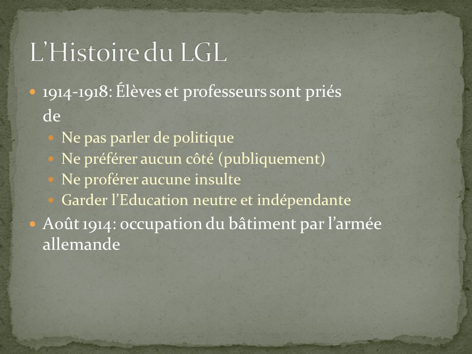 L'Histoire du LGL 1914-1918: Élèves et professeurs sont priés de