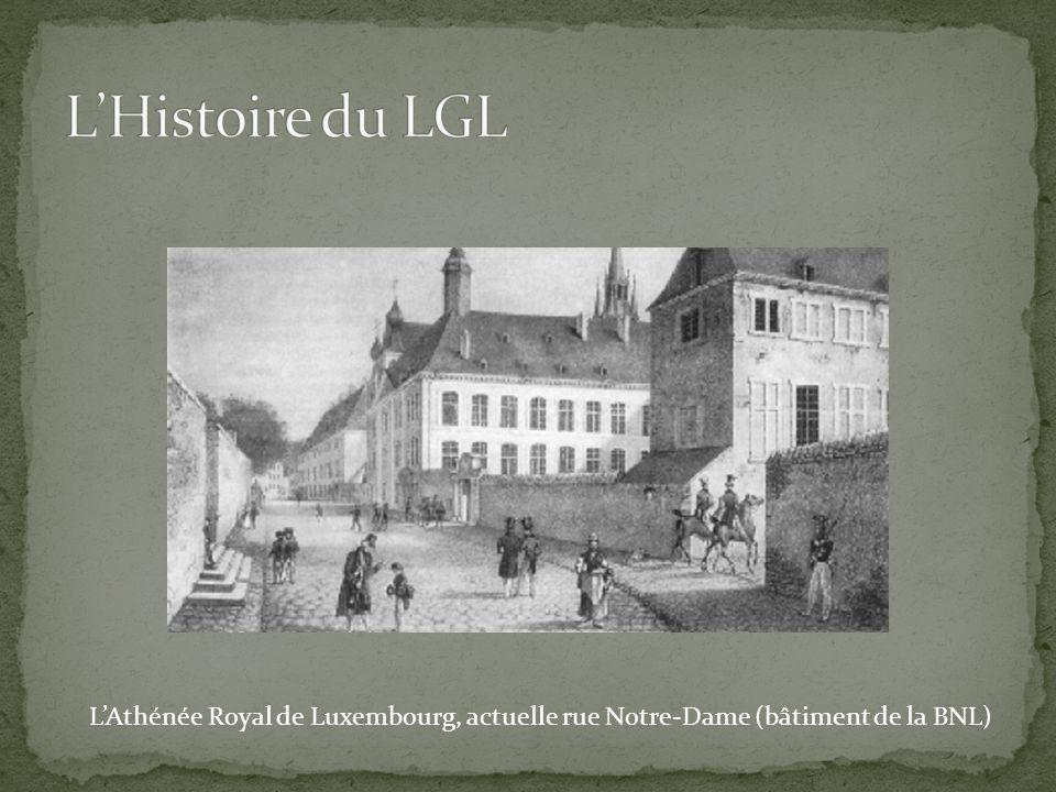 L'Histoire du LGL L'Athénée Royal de Luxembourg, actuelle rue Notre-Dame (bâtiment de la BNL)