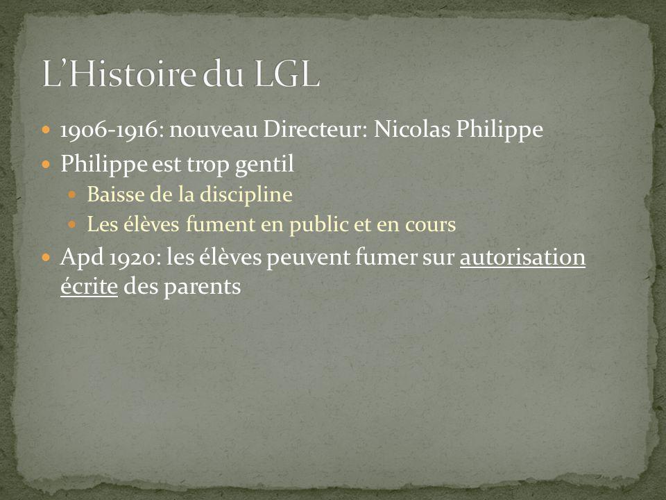L'Histoire du LGL 1906-1916: nouveau Directeur: Nicolas Philippe