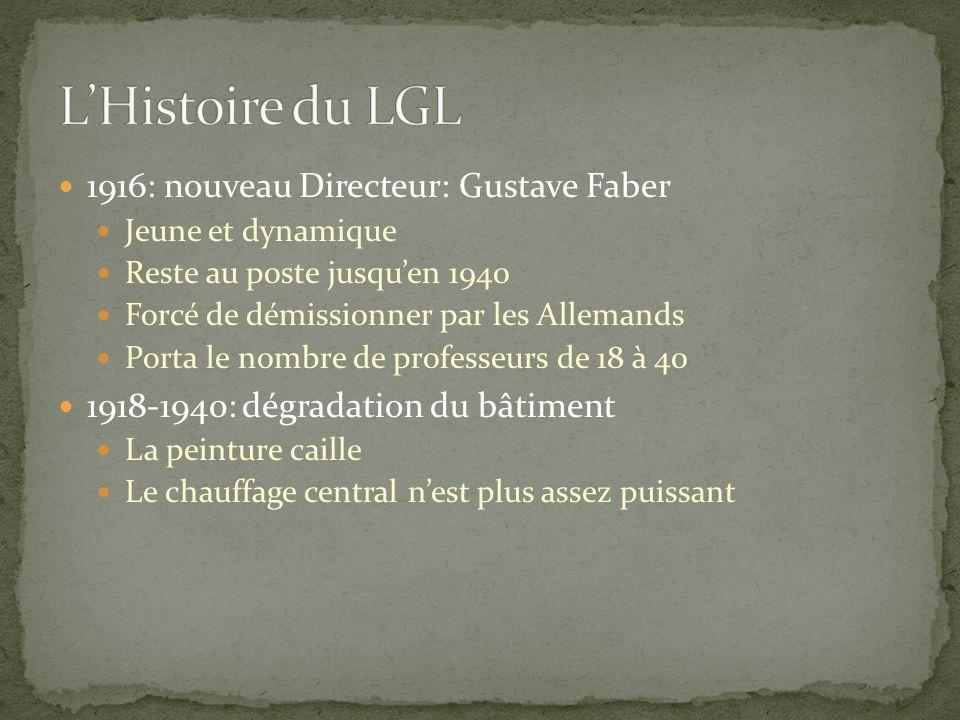L'Histoire du LGL 1916: nouveau Directeur: Gustave Faber