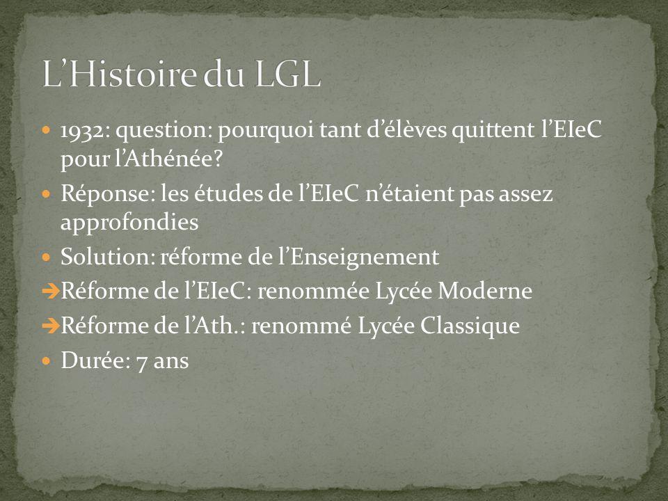 L'Histoire du LGL 1932: question: pourquoi tant d'élèves quittent l'EIeC pour l'Athénée