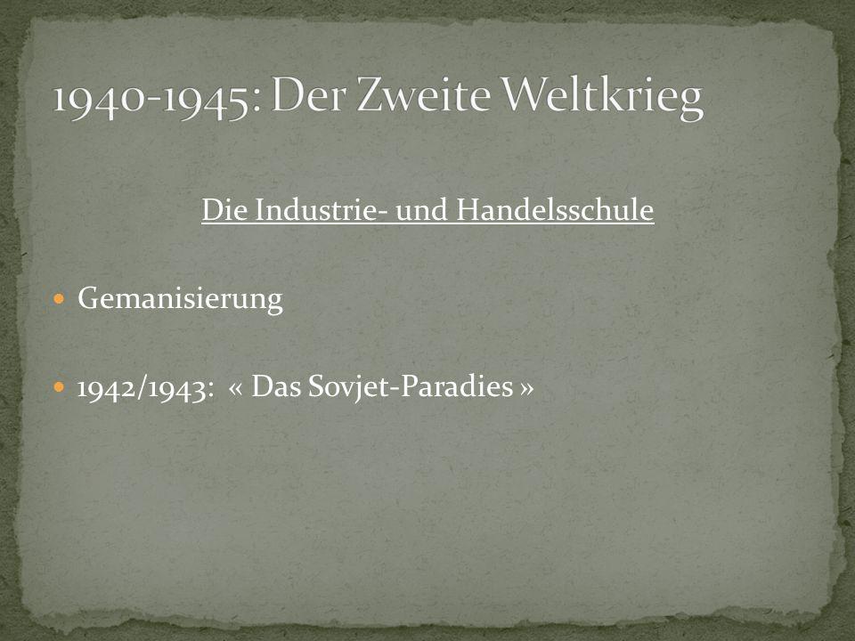 1940-1945: Der Zweite Weltkrieg