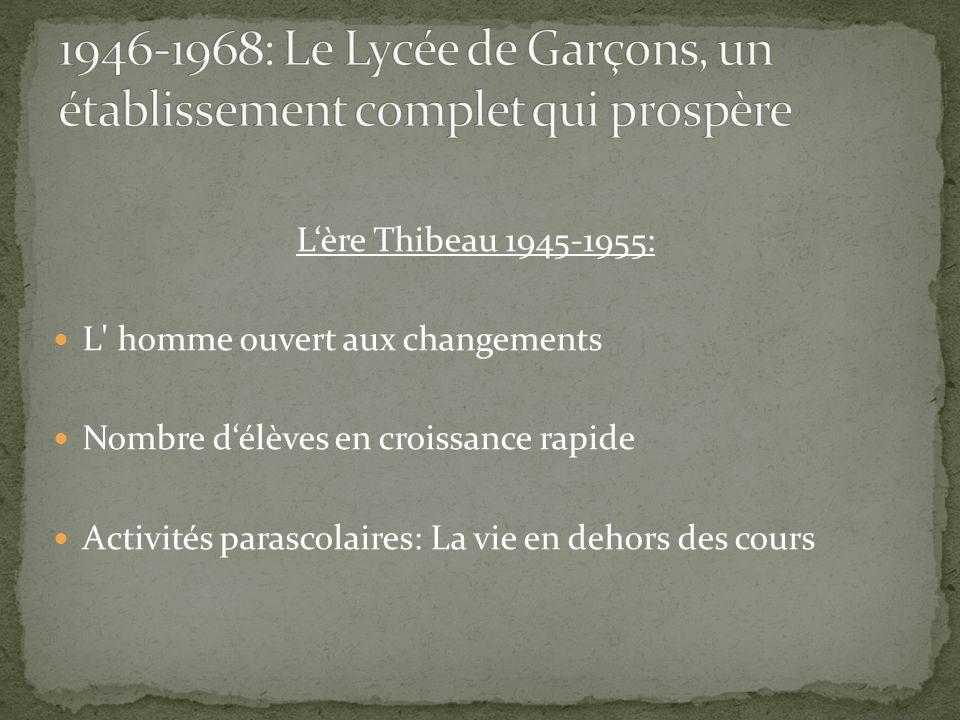 1946-1968: Le Lycée de Garçons, un établissement complet qui prospère